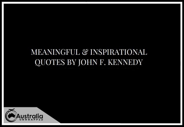 Meaningful & Inspirational Quotes by John F. Kennedy