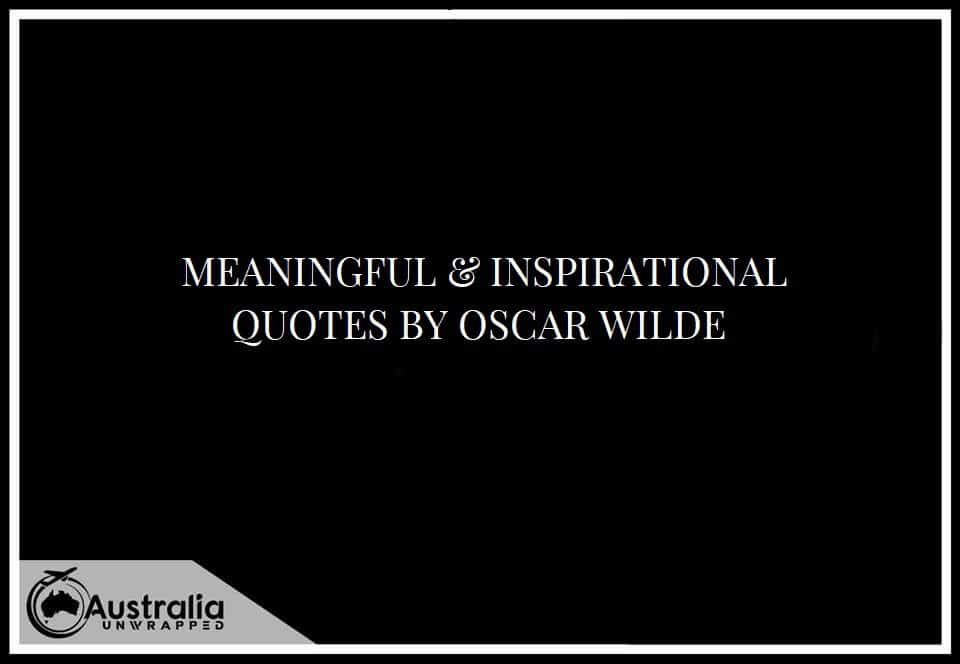 MEANINGFUL & INSPIRATIONAL QUOTES BY OSCAR WILDE
