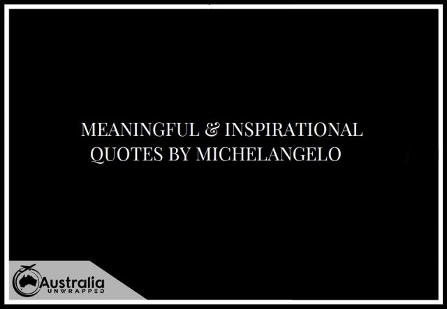 Meaningful & Inspirational Quotes by Michelangelo