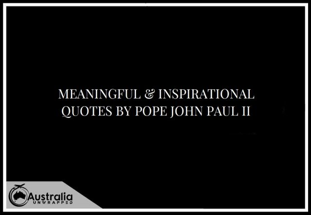 Meaningful & Inspirational Quotes by Pope John Paul II