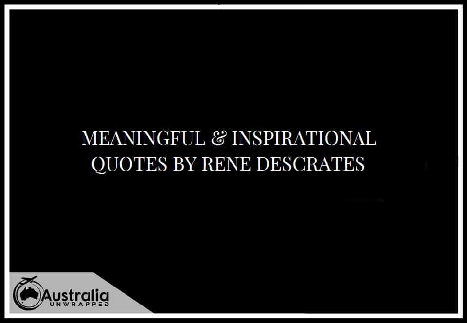 MEANINGFUL & INSPIRATIONAL QUOTES BY RENE DESCRATES