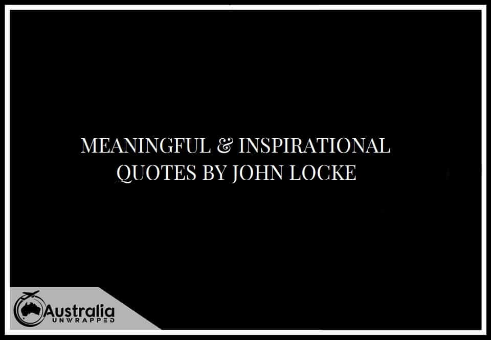 MEANINGFUL & INSPIRATIONAL QUOTES BY JOHN LOCKE