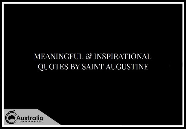 Meaningful & Inspirational Quotes by Saint Augustine