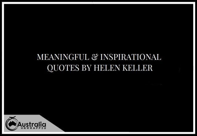 Meaningful & Inspirational Quotes by Helen Keller