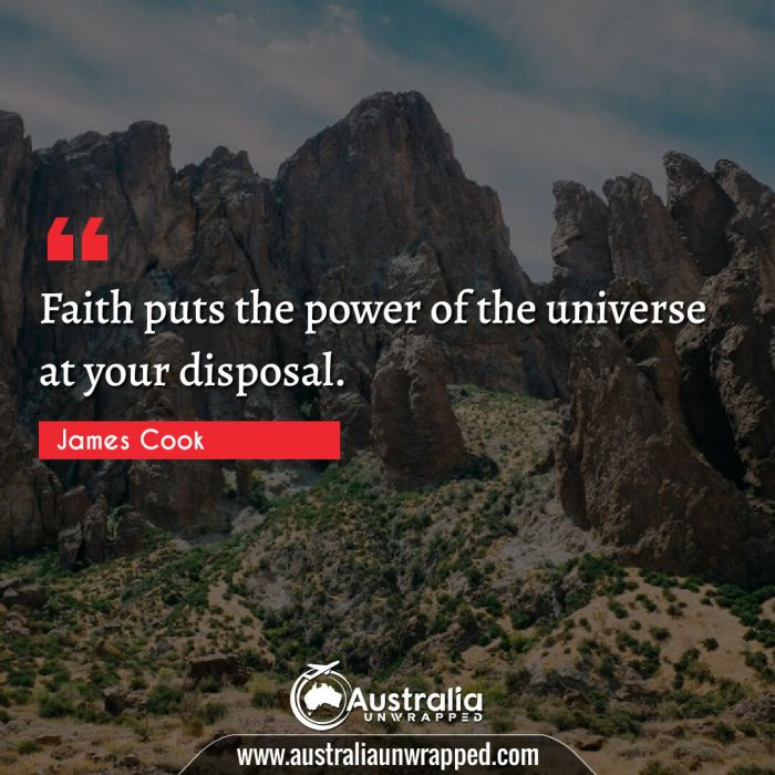 Faith puts the power of the universe at your disposal.
