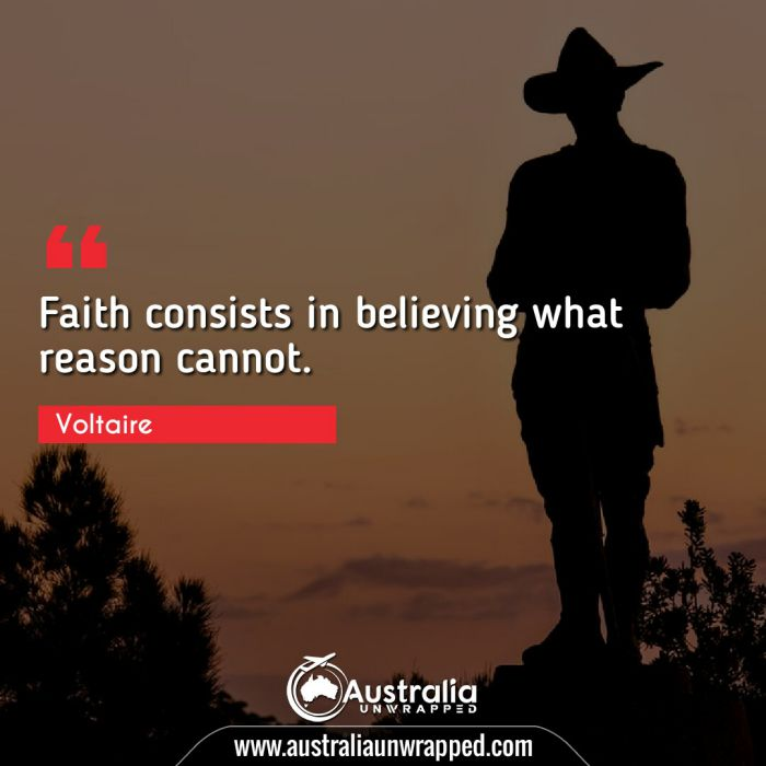 Faith consists in believing what reason cannot.