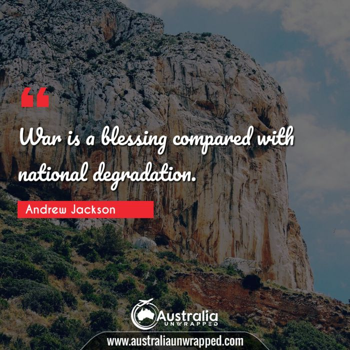 War is a blessing compared with national degradation.