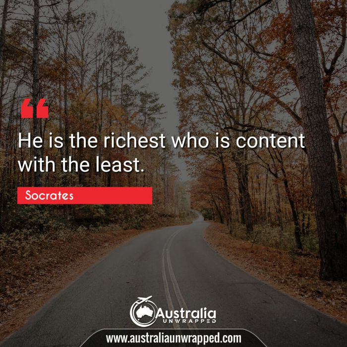 He is the richest who is content with the least.