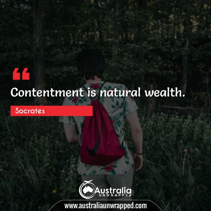 Contentment is natural wealth.
