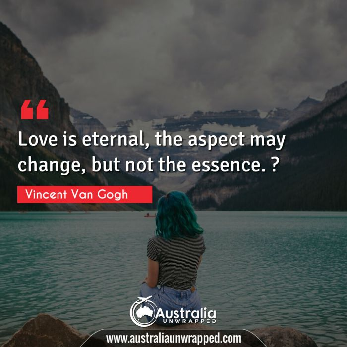 Love is eternal, the aspect may change, but not the essence. ?