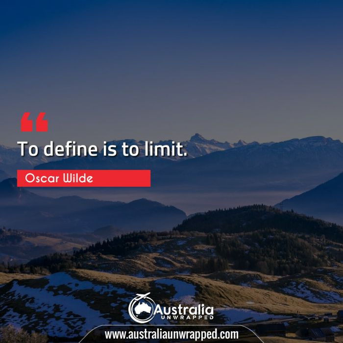 To define is to limit.