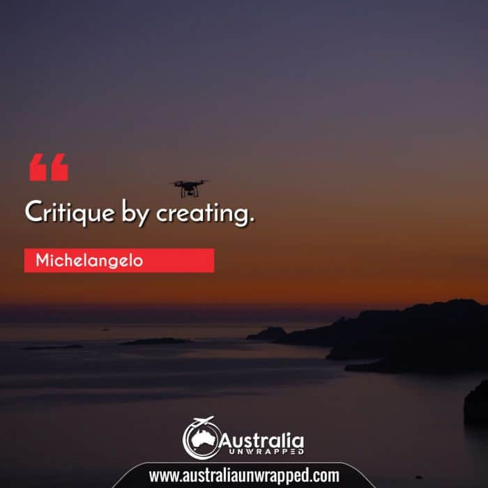Critique by creating.