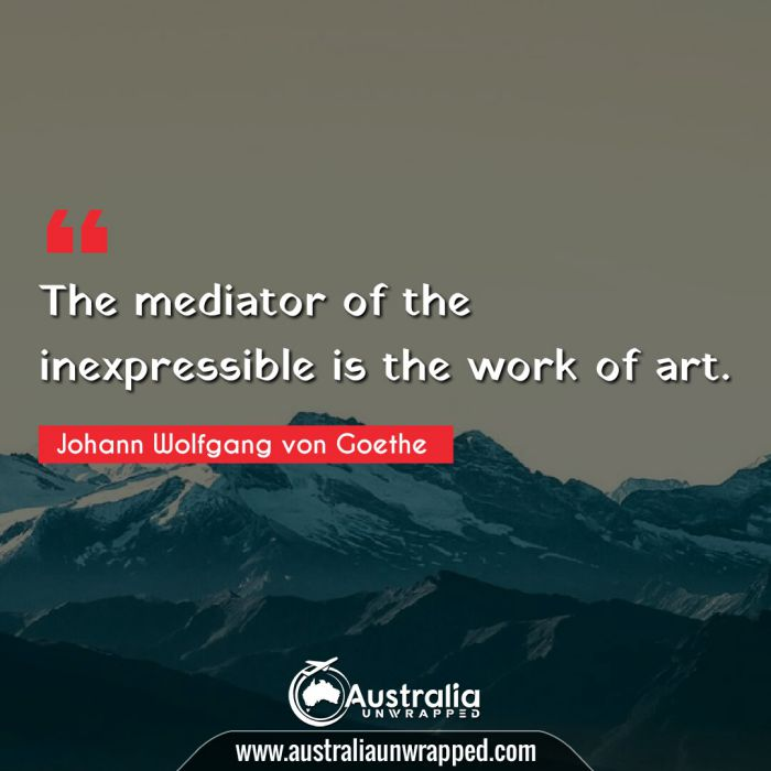 The mediator of the inexpressible is the work of art.