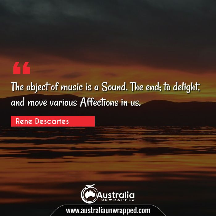 The object of music is a Sound. The end; to delight, and move various Affections in us.