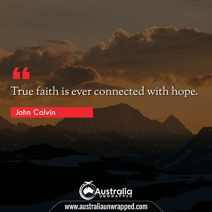 True faith is ever connected with hope.