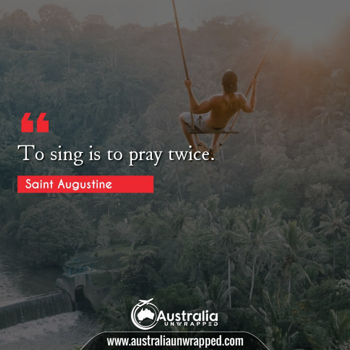 To sing is to pray twice.
