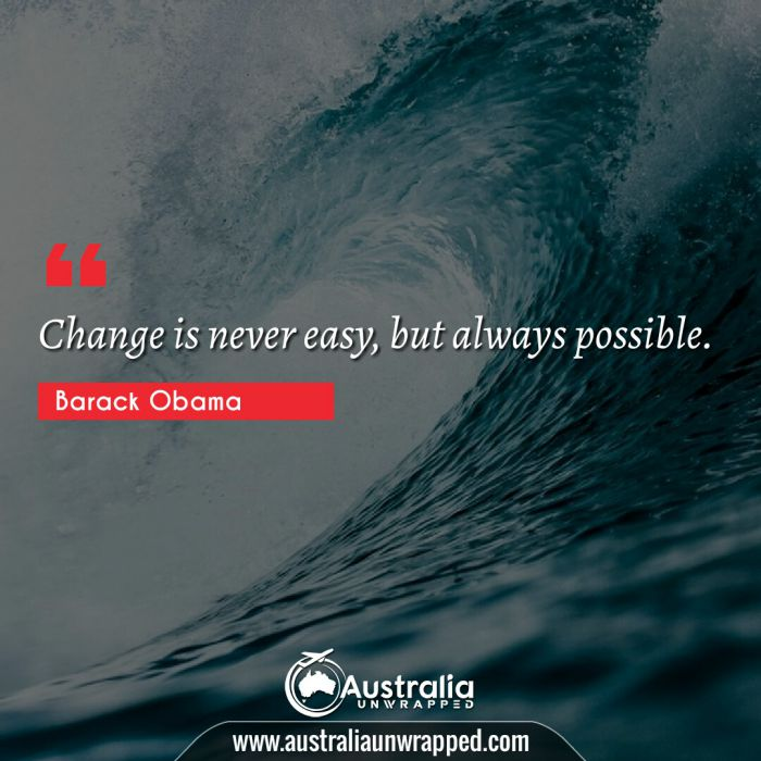 Change is never easy, but always possible.
