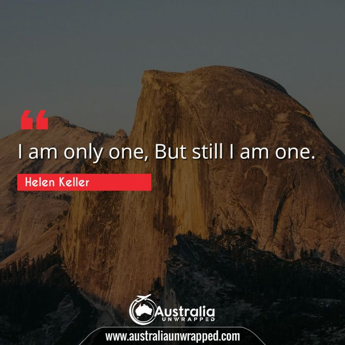 I am only one, But still I am one.