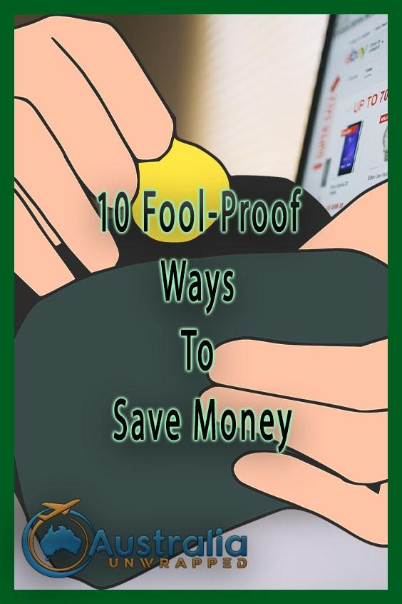 10 Fool-Proof Ways To Save Money