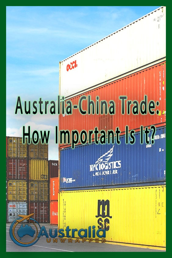 Australia-China Trade: How Important Is It?