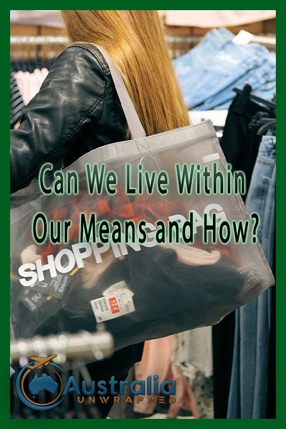 Can We Live Within Our Means and How?