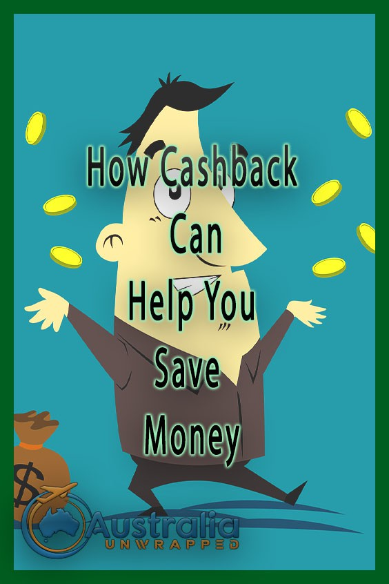 How Cashback Can Help You Save Money