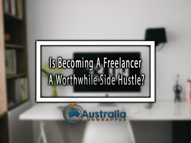 Is Becoming A Freelancer A Worthwhile Side Hustle?