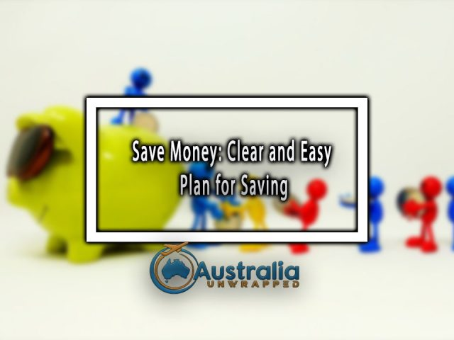 Save Money: Clear and Easy Plan for Saving