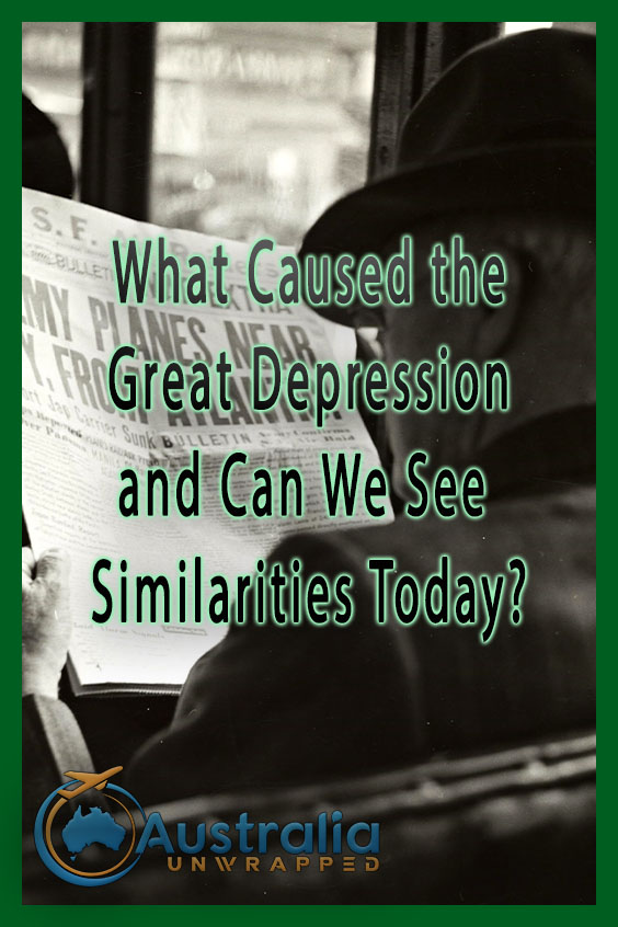 What Caused the Great Depression and Can We See Similarities Today?