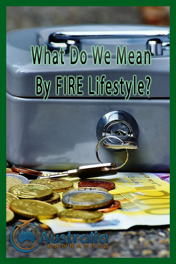 What Do We Mean By FIRE Lifestyle?