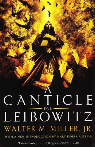 """Perpetuating dystopian books of all time is """"A Canticle for Leibowitz."""""""