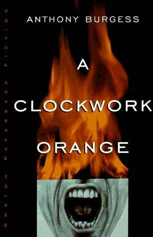 """A Clockwork Orange"" frightful narrative"