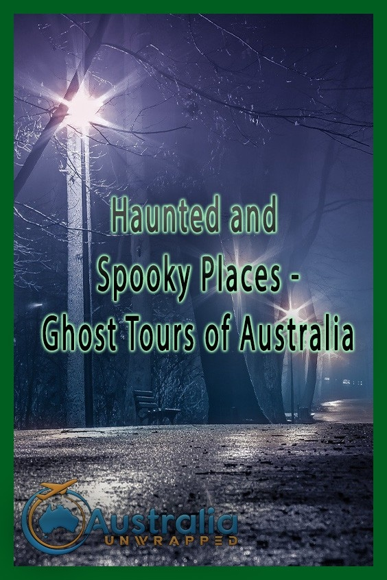 Haunted and Spooky Places - Ghost Tours of Australia