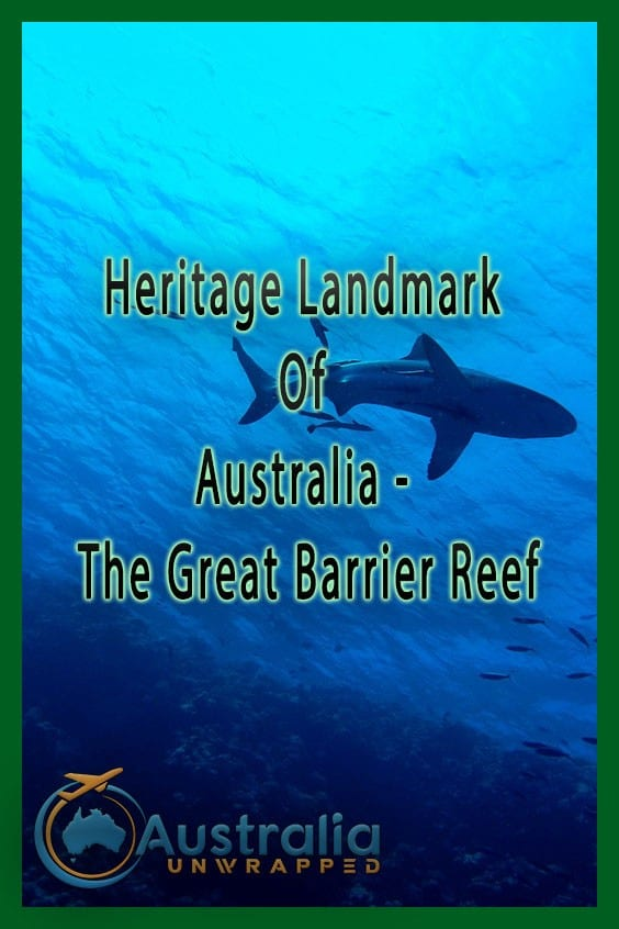 Heritage Landmark Of Australia - The Great Barrier Reef