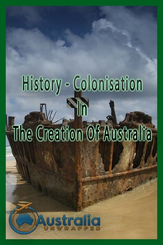 History - Colonisation In The Creation Of Australia