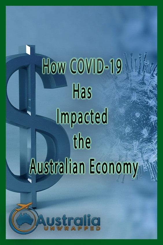 How COVID-19 Has Impacted the Australian Economy