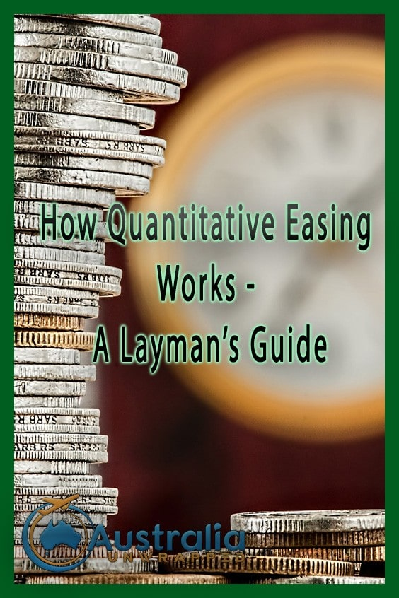 How Quantitative Easing Works - A Layman's Guide