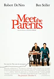 Ten Laugh Out Loud Comedy Movies Like Meet The Parents 2000
