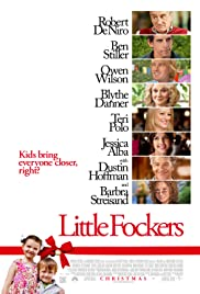 Movies Like Meet The Parents - Little Fockers