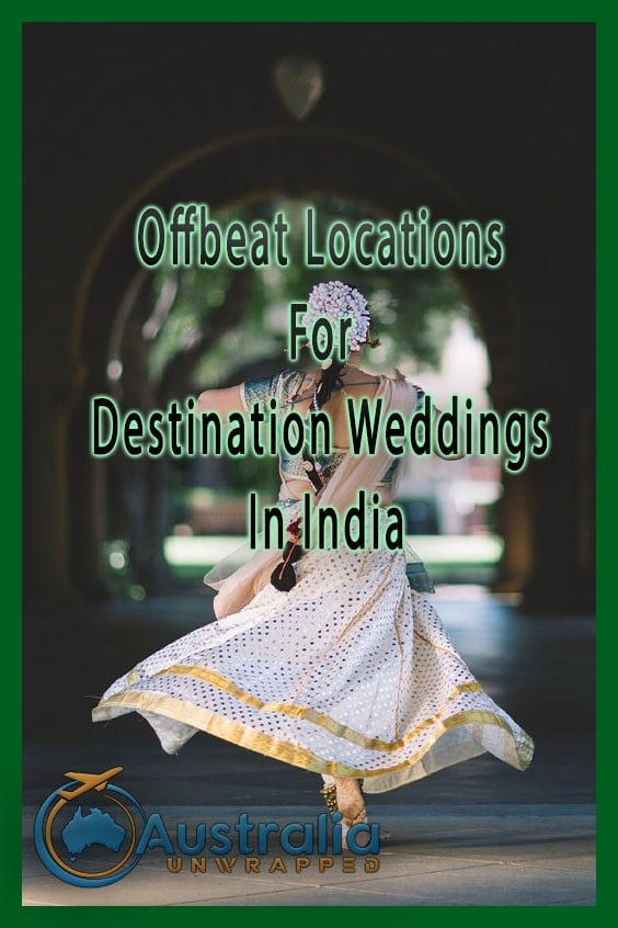 Offbeat Locations For Destination Weddings In India