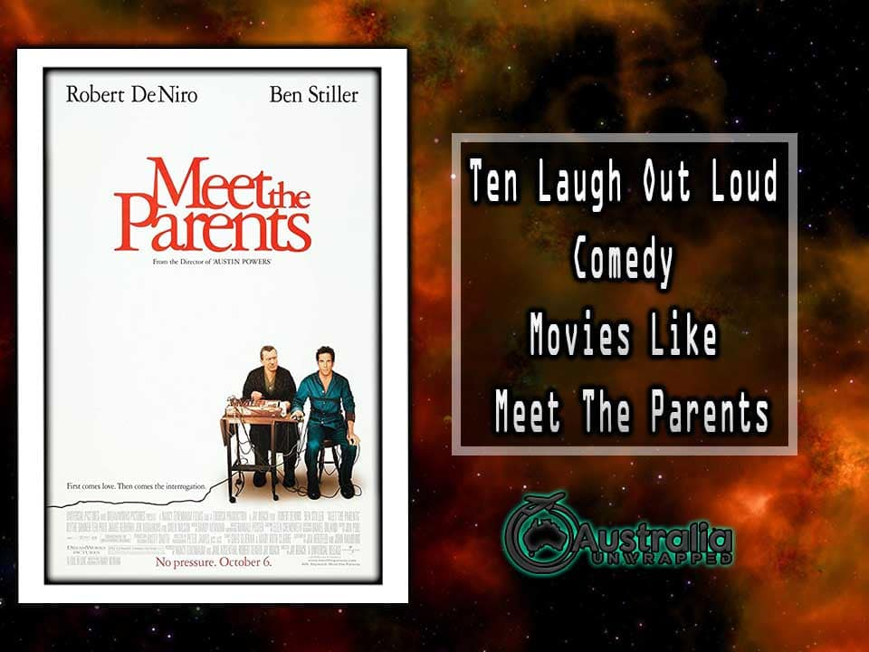 Ten Laugh Out Loud Comedy Movies Like Meet The Parents (2000)