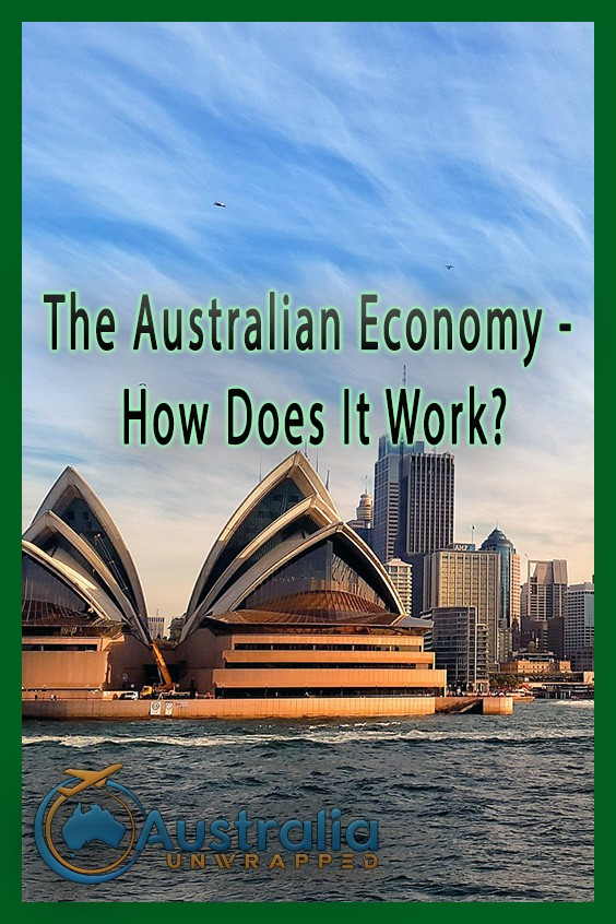 The Australian Economy - How Does It Work?