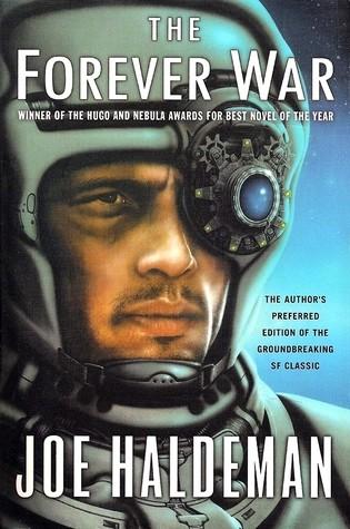 """The Forever War"" by Joe Haldeman"