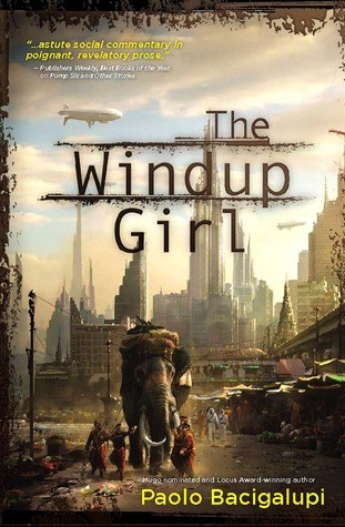 """""""The Windup Girl,"""" which tells the story"""