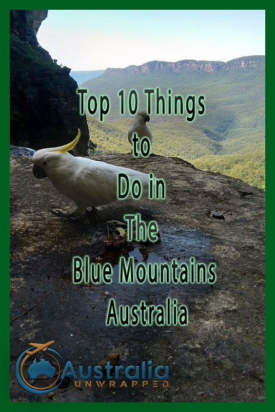 Top 10 Things to Do in The Blue Mountains Australia