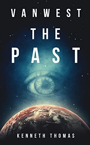 VanWest The Past discovery of a dark past