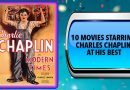 10 Movies Starring Charles Chaplin at His Best