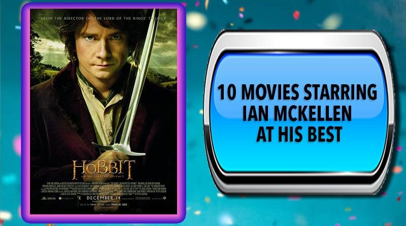 10 Movies Starring Ian McKellen at His Best