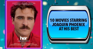10 Movies Starring Joaquin Phoenix at His Best