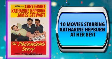 10 Movies Starring Katharine Hepburn at Her Best